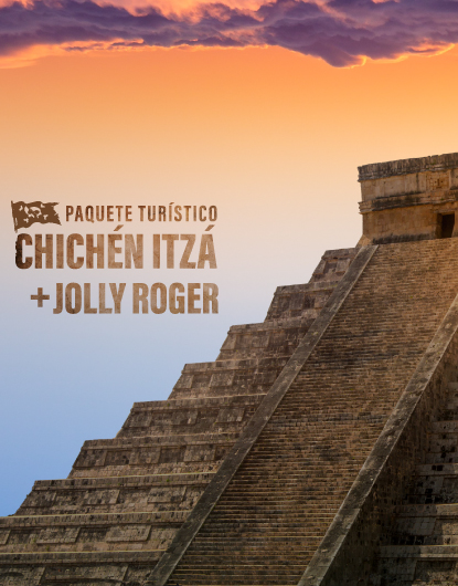 Chichén Itzá + Jolly Roger